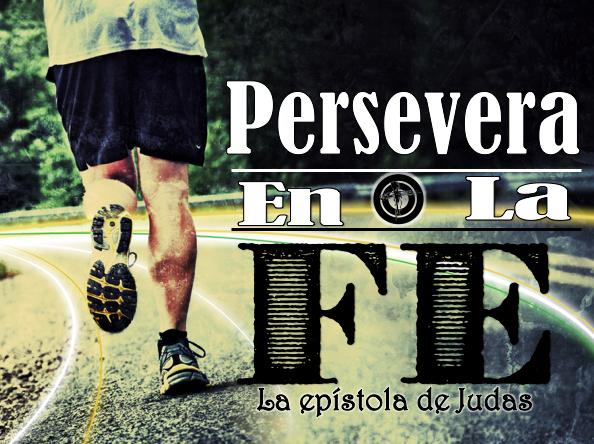 Persevera en la Fe